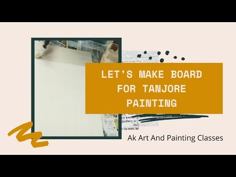TANJORE PAINTING| BOARD MAKING| Steps Of Tanjore | Learn Tanjore Artnjore Art