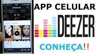 Deezer no Celular - App de Música - Conheça !!