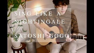 Sing Like a Nightingale / Satoshi Gogo (Original composition)