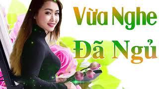 Nhạc trữ tình vừa nghe đã ngủ _ Trữ Tình Việt Nam