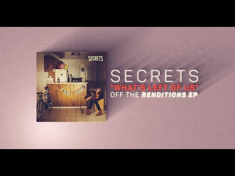 Secrets - What's Left Of Us