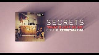 Secrets - What