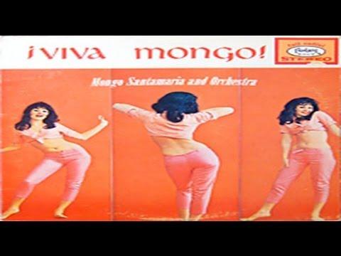 Mongo Santamaría & su Orquesta - Pachanga Twist