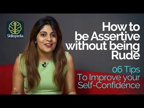 How to be Assertive without being Rude - Develop Self-confidence - Personality Development Video