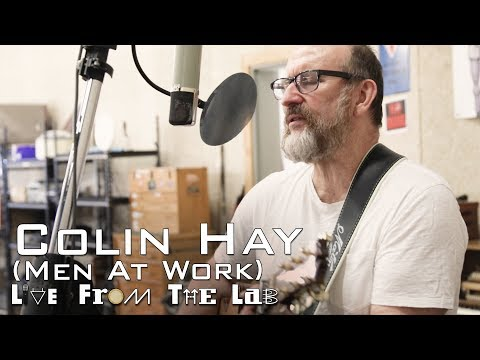Colin Hay Men At Work  Overkill TELEFUNKEN  From The Lab