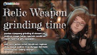 【Final Fantasy XIV】I love you relic weapon please let me have you before endwalker pl-【NIJISANJI ID】