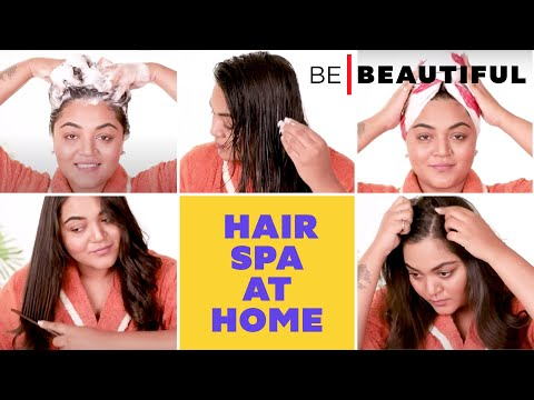 How To Do Hair Spa At Home   Step By Step Parlour Style Hair Spa   Hair Treatment   Be Beautiful