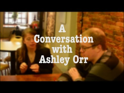 A Conversation with Ashley Orr
