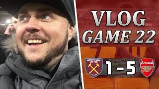 West Ham 1 v 5 Arsenal | Alexis You Beautiful Little Man | Matchday Vlog | Game 22