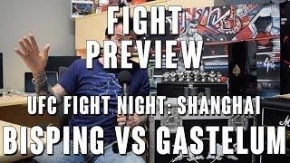 UFC Fight Night Shanghai: Bisping vs Gastelum Fight Preview