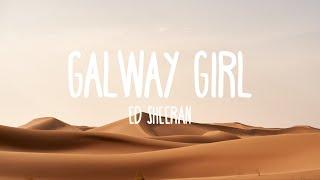 Galway Girl Ed Sheeran (Lyrics)