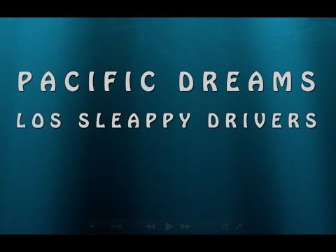 Los Sleappy Drivers - Pacific Dreams