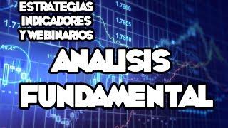 Webinarios y Estrategias de FOREX - Análisis Fundamental
