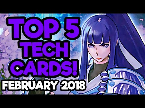 Top 5 Tech Cards in Yu-Gi-Oh! February 2018 Format