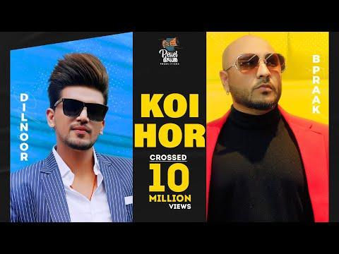 Koi Hor - Dilnoor Ft. Afsana & B Praak | Sara Gurpal | Gurnazar | Shabby - New Punjabi Songs 2021 - Pellet Drum Productions