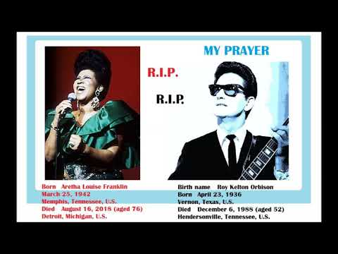 Roy Orbison - My Prayer...ARETHA mp3