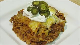 How To Make Enchilada Casserole - Easy Mexican Lasagna- The Wolfe Pit
