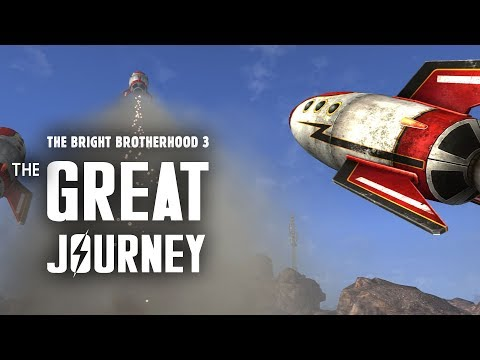 The Bright Brotherhood 3: The Great Journey - Fallout New Vegas Lore