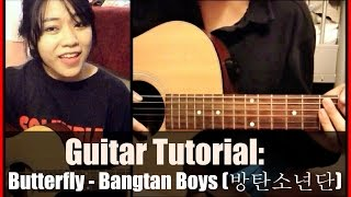 Guitar Tutorial: Butterfly by BTS (방탄소년단)