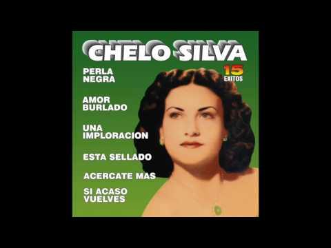 Chelo Silva - 15 Exitos (Disco Completo)