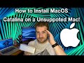 How To Install MacOs Catalina On A Unsupported Mac - MacOS 10.15 Catalina