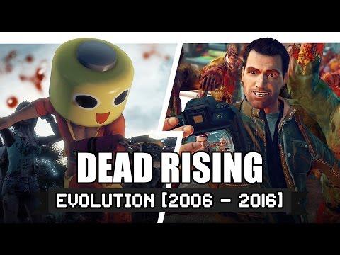 Dead Rising - Evolution (2006-2016)