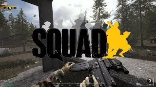 ✪ Lets Play: Squad PC - Cinematic Finale, Medic
