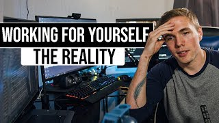 Working For Yourself - The Unexpected Realities | #grindreel