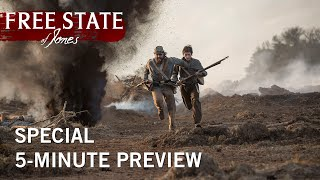 Free State of Jones | Special 5-Minute Preview | Own It Now on Digital HD, Blu-ray, & DVD