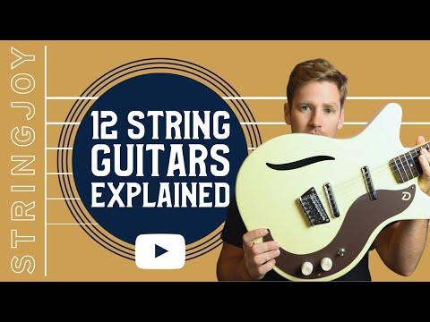 12 String Guitars Explained
