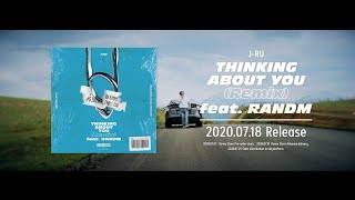 J-RU - Thinking About You (Remix) feat. RANDM / Teaser