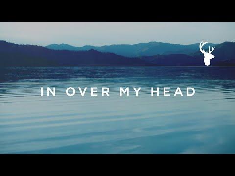 In Over My Head (Official Lyric Video) - Jenn Johnson   We Will Not Be Shaken
