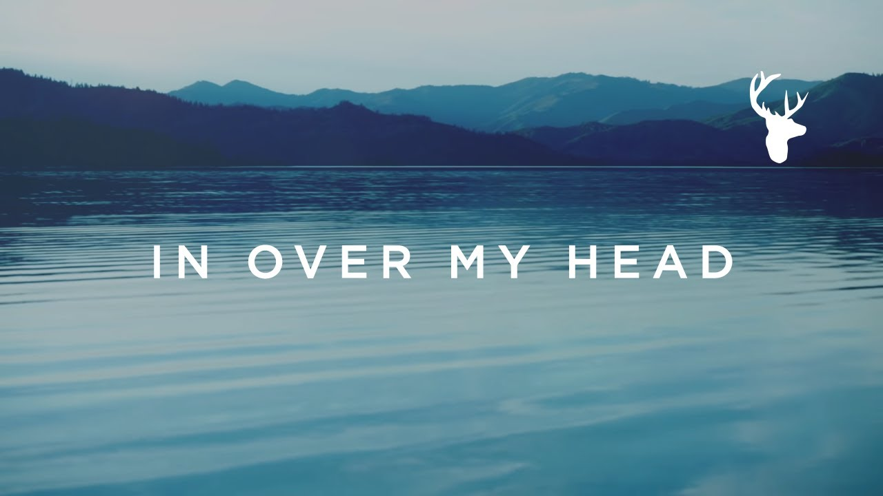 In Over My Head (Official Lyric Video) - Jenn Johnson | We Will Not Be  Shaken