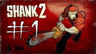 Shank 2 Walkthrough Part 1: The Dark Road Home (HD 1080p)