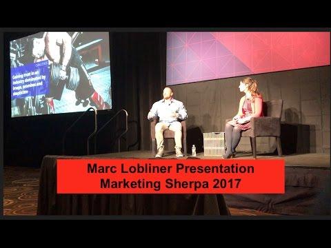 Marc Lobliner Presentation | Marketing Sherpa 2017