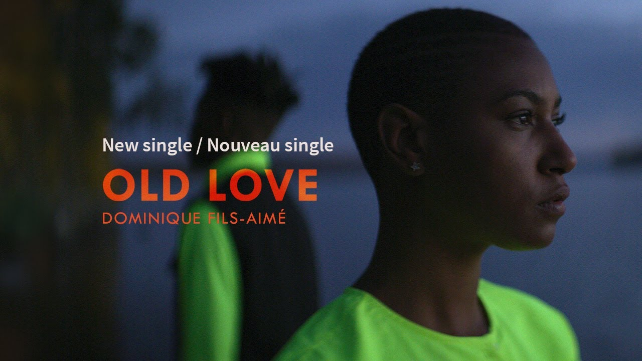 video: Dominique Fils-Aimé I Old Love (Official Video)