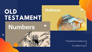 Numbers & Holiness | Episode 6 | The Bible Project