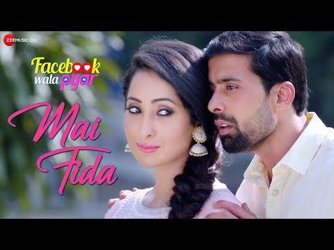 Mai Fida   Facebook Wala Pyar   Sonu Nigam   Nancy Thakkar & Rahul Bagga