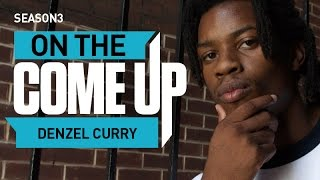 Denzel Curry: On The Come Up