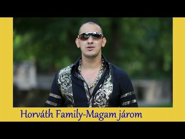 Horváth Family 2013 -Magam járom