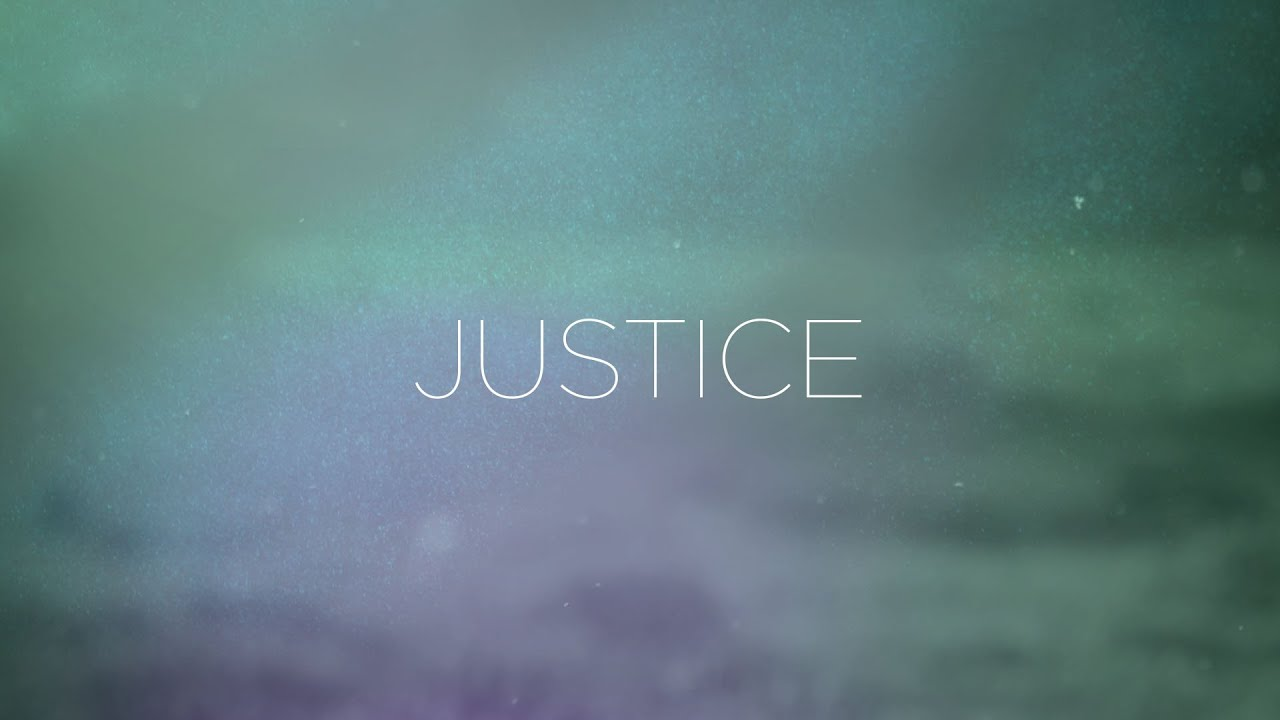 """Missions Series 2021 Part 1: """"Justice"""""""