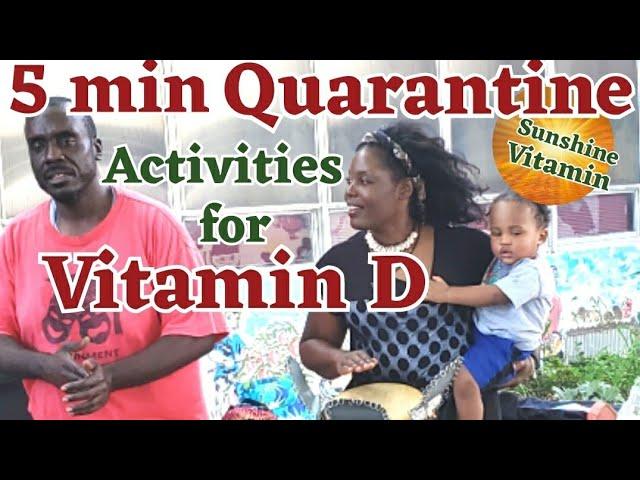 5 Minute Quarantine Activities to Boost Vitamin D Levels