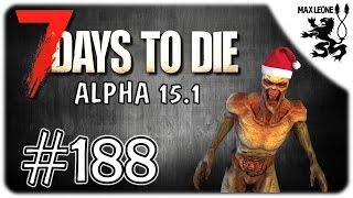7 Days To Die. Alpha 15.1 [60 FPS] - #188 - НОВОГОДНИЕ ТОРМОЗА(, 2016-12-31T14:00:05.000Z)