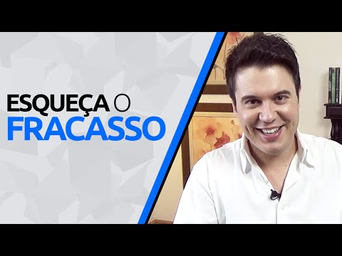 O FRACASSO NÃO EXISTE!