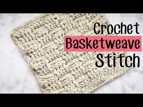 How to Crochet the Basketweave Stitch - Easy Tutorial