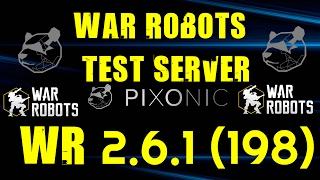 War Robots Test Server WR 2 6 1 198 HD 1080