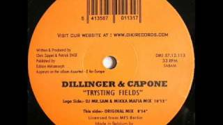 Dillinger & Capone - Trysting Fields (Mr. Sam & Mikka Mafia Mix)