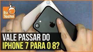 iPhone 8 vs. iPhone 7: o comparativo - vale a pena trocar de um pro outro?
