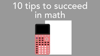 10 tips to succeed in math