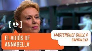 El adiós de Annabella   MasterChef Chile 4   Capítulo 13